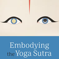 Embodying The Yoga Sutra – Support Direction & Space
